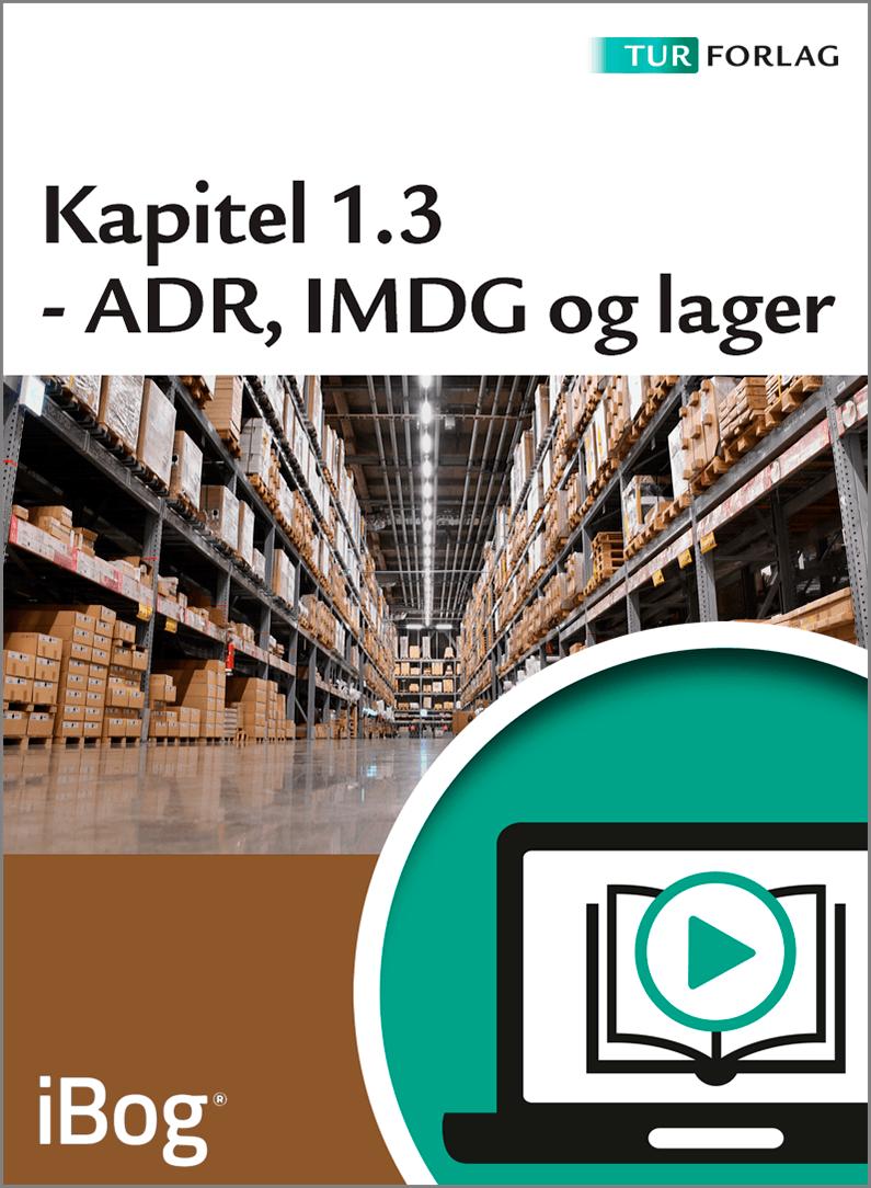 Kapitel 1.3 - ADR,IMDG og Lager