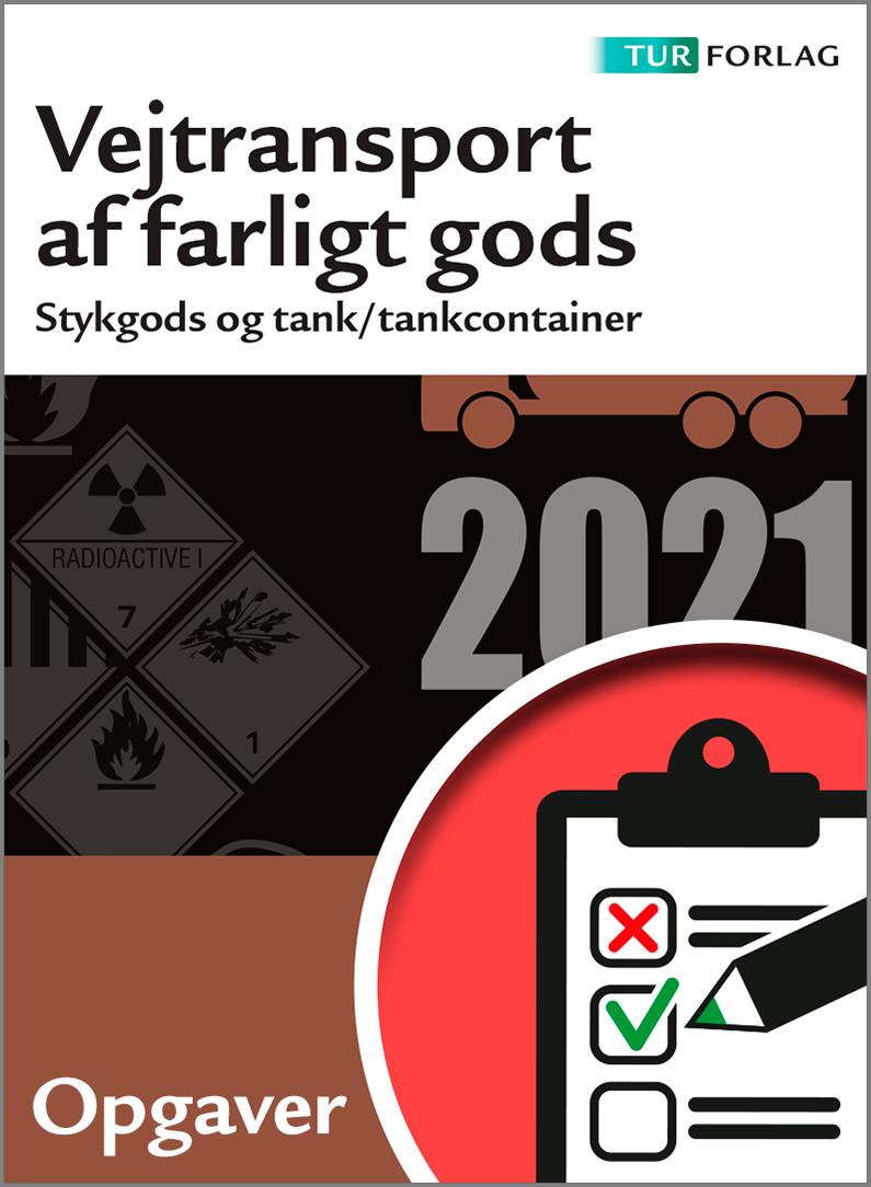 Vejtransport af farligt gods - ADR 2021