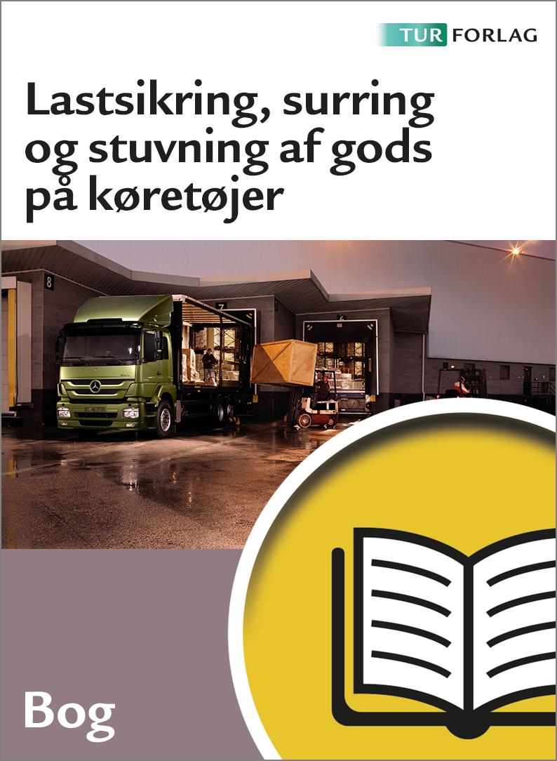 Lastsikring, surring og stuvning af gods på køretøjer